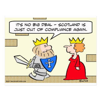king scotland out of compliance queen postcard