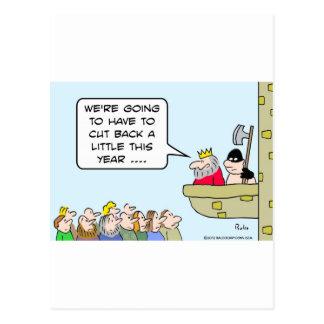 King threatens cutbacks with axe. postcard