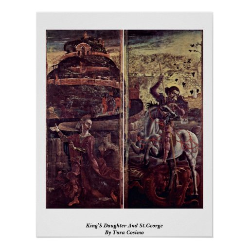 King'S Daughter And St.George By Tura Cosimo Posters