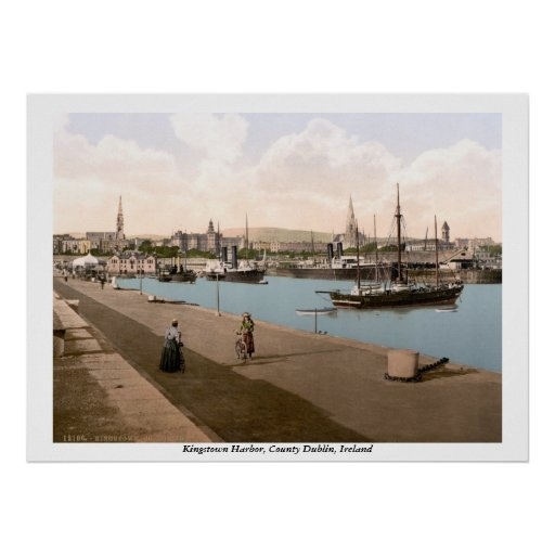 Kingstown - DunLaoghaire Harbor, Co. Dublin Posters