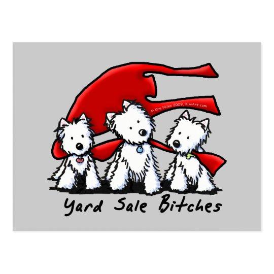 KiniArt Westie Yard Sale Bitches Postcard