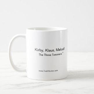 Kirby, Klaus, Maloof, los tres Tenoners (TM) Taza