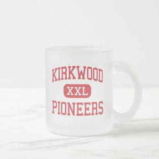 Kirkwood - Pioneers - High - Kirkwood Missouri Coffee Mug
