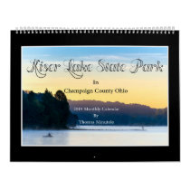 Kiser Lake St Park 2019 Calendar by Tom Minutolo