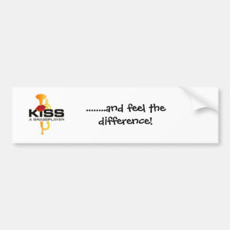 Kiss a Brassplayer Car Bumper Sticker
