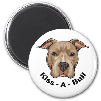 Kiss-A-Bull Pit bull 2 Inch Round Magnet
