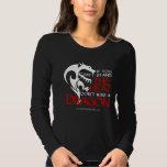 Kiss a Dragon T Shirt