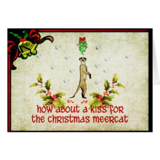 Kiss A Meerkat Greeting Card