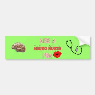 """""""Kiss a Neuro Nurse PRN"""" T-Shirts and Gifts Car Bumper Sticker"""