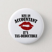 kiss an accountant funny CPA Button