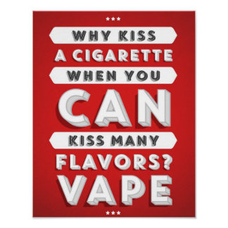 Kiss Many Flavors Vape Poster