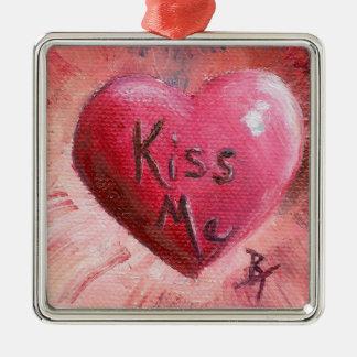 Kiss Me aceo Metal Ornament