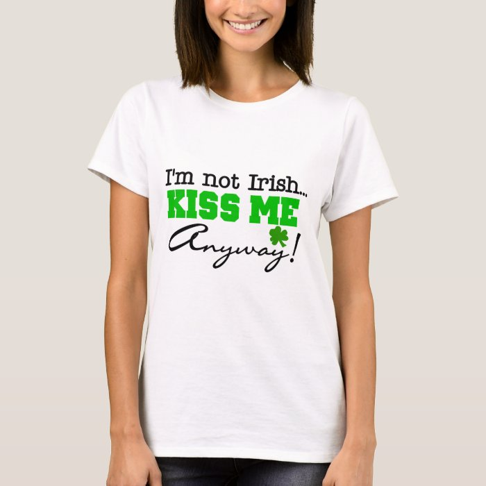 Kiss Me Anyway T-shirts and Gifts