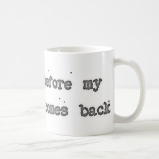 Kiss Me Before My Boyfriend Comes Back Classic White Coffee Mug