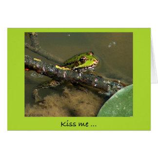 Kiss me .... card
