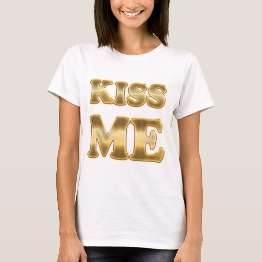 Kiss Me Gold Ladies Baby Doll T-Shirt