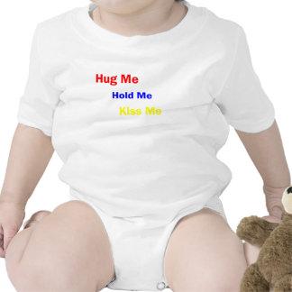 Kiss Me, Hold Me, Hug Me, Burp Me Shirt
