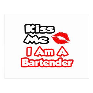 Kiss Me...I Am A Bartender Postcard