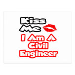 Kiss Me...I Am A Civil Engineer Postcard