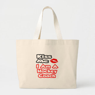 Kiss Me I Am A Hockey Coach Canvas Bags