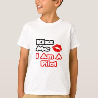Kiss Me...I Am A Pilot T-Shirt