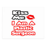 Kiss Me...I Am A Plastic Surgeon Postcards