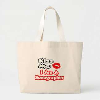 Kiss Me...I Am A Sonographer Tote Bags