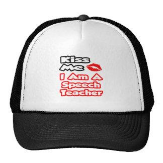 Kiss Me...I Am A Speech Teacher Mesh Hat