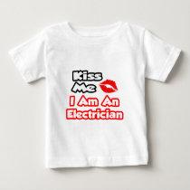 Kiss Me...I Am An Electrician T Shirt