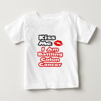 Kiss Me...I Am Battling Colon Cancer Baby T-Shirt