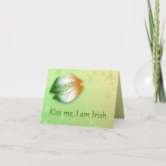 Kiss Me I am Irish - Greeting Card