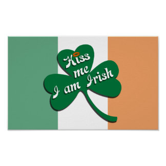 Kiss me I am Irish Poster