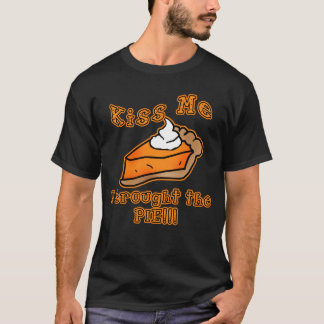 Kiss Me I Brought the Pie Holiday Feast Design T-Shirt