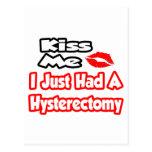 Kiss Me...I Just Had A Hysterectomy Postcard
