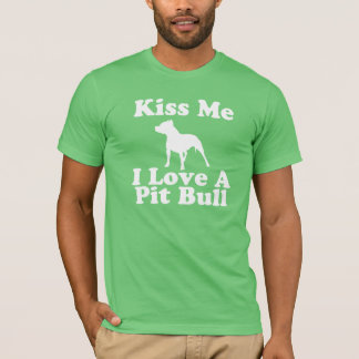 Kiss Me I Love A Pit Bull - AA Tee for Men