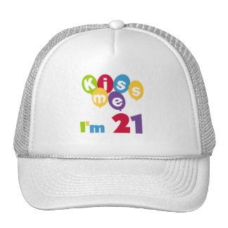 Kiss Me I m 21 Birthday T-shirts and Gifts Trucker Hats
