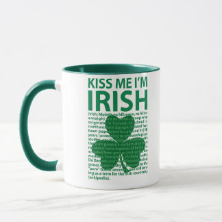 Kiss Me I'm Irish Mug