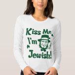Kiss me, I'm Jewish Tees