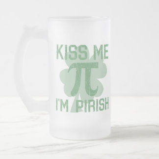 """Kiss Me, I'm Pi-rish"" Frosted Glass Beer Mug"