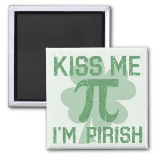 """""""Kiss Me, I'm Pi-rish"""" Magnet"""