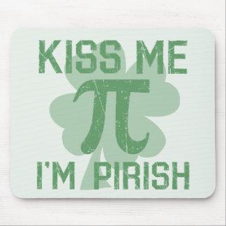 """""""Kiss Me, I'm Pi-rish"""" Mouse Pad"""