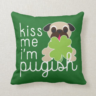 Kiss Me I'm Pugish Saint Patricks Day Pug Clover Throw Pillow