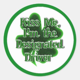 Kiss Me I m the Designated Driver Round Sticker