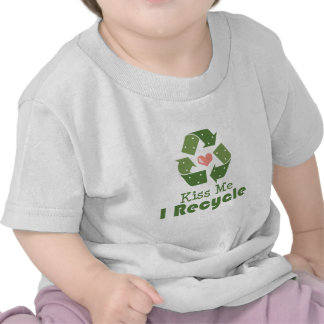 Kiss Me I Recycle Baby T shirt