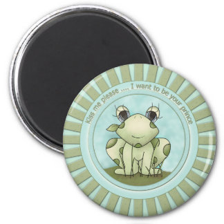Kiss me - I want to be your prince 2 Inch Round Magnet