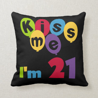 Kiss Me I'm 21 Birthday T-shirts and Gifts Throw Pillow