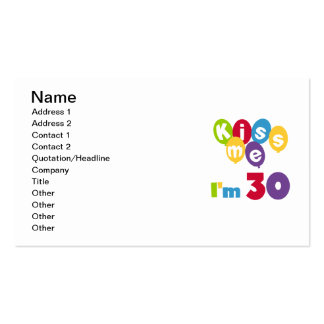 Kiss Me I'm 30 Birthday T-shirts and Gifts Business Cards