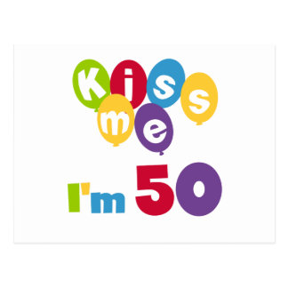Kiss Me I'm 50 Birthday T-shirts and Gifts Postcards