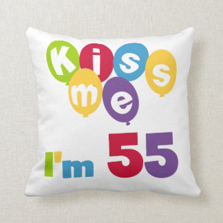 Kiss Me I'm 55 Birthday Tshirts and Gifts Throw Pillow