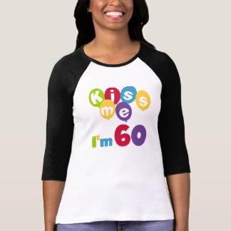 Kiss Me I'm 60 Birthday Tshirts and Gifts